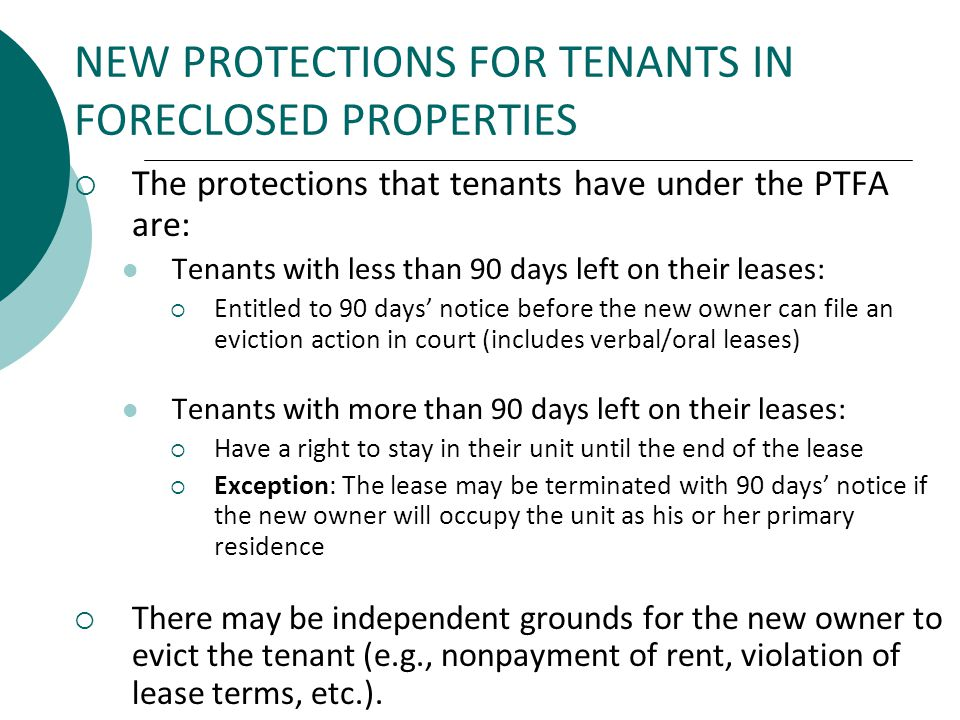 NEW PROTECTIONS FOR TENANTS IN FORECLOSED PROPERTIES