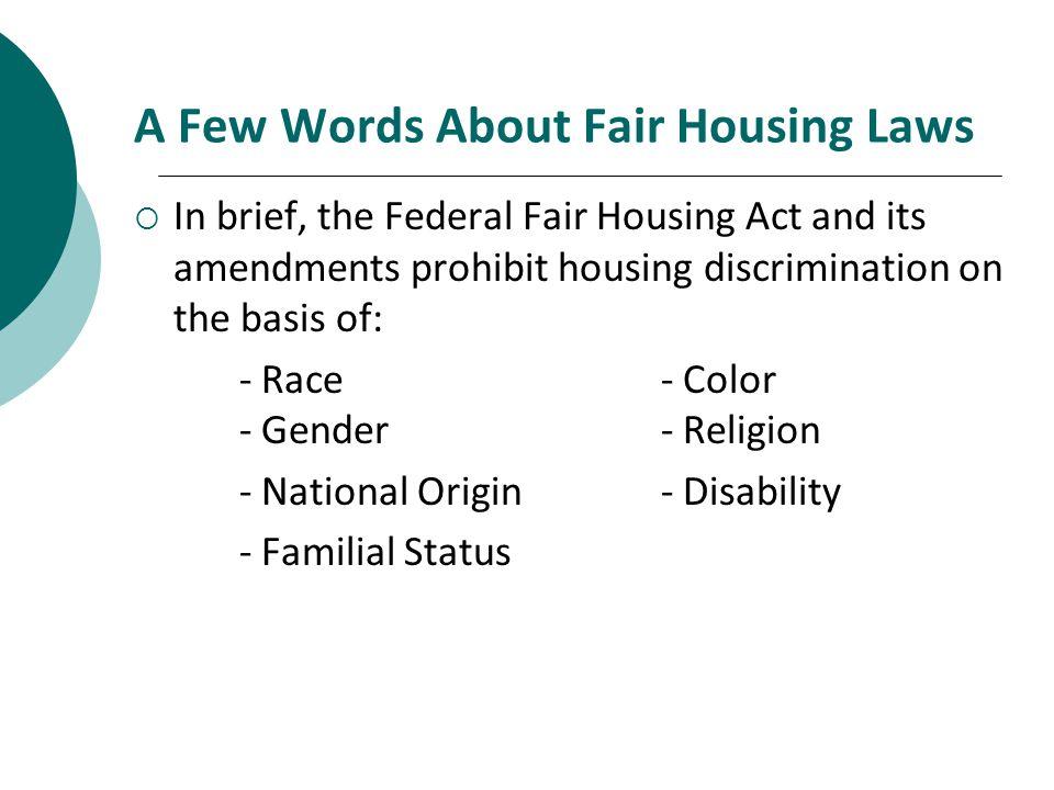 A Few Words About Fair Housing Laws