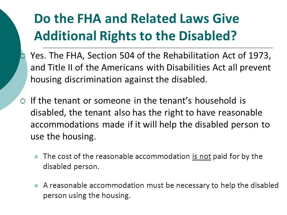 Do the FHA and Related Laws Give Additional Rights to the Disabled