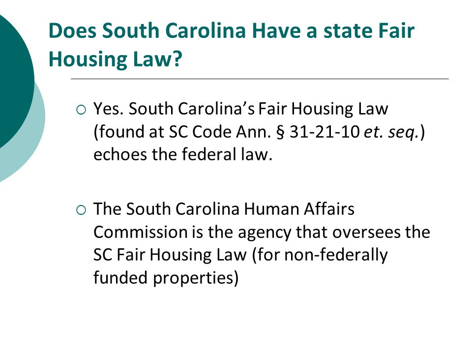 Does South Carolina Have a state Fair Housing Law