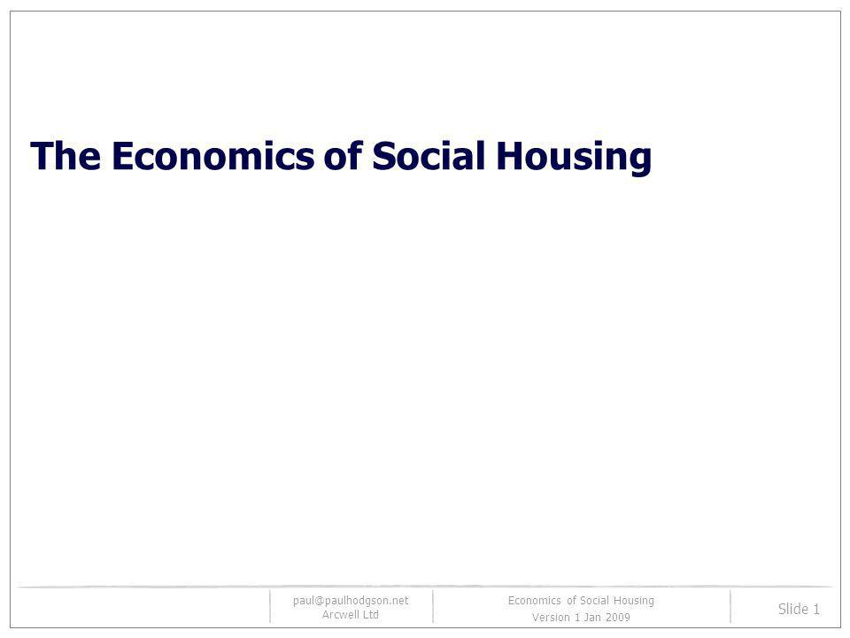 The Economics of Social Housing