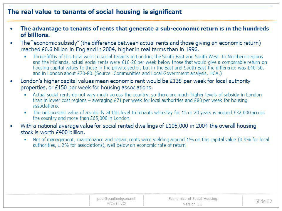 The real value to tenants of social housing is significant