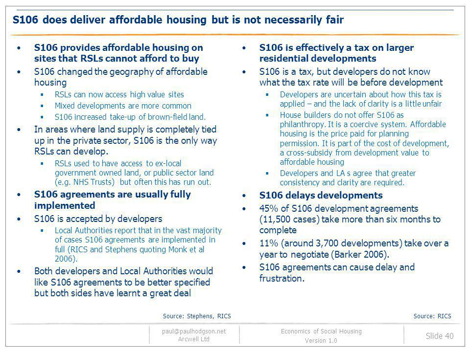 S106 does deliver affordable housing but is not necessarily fair