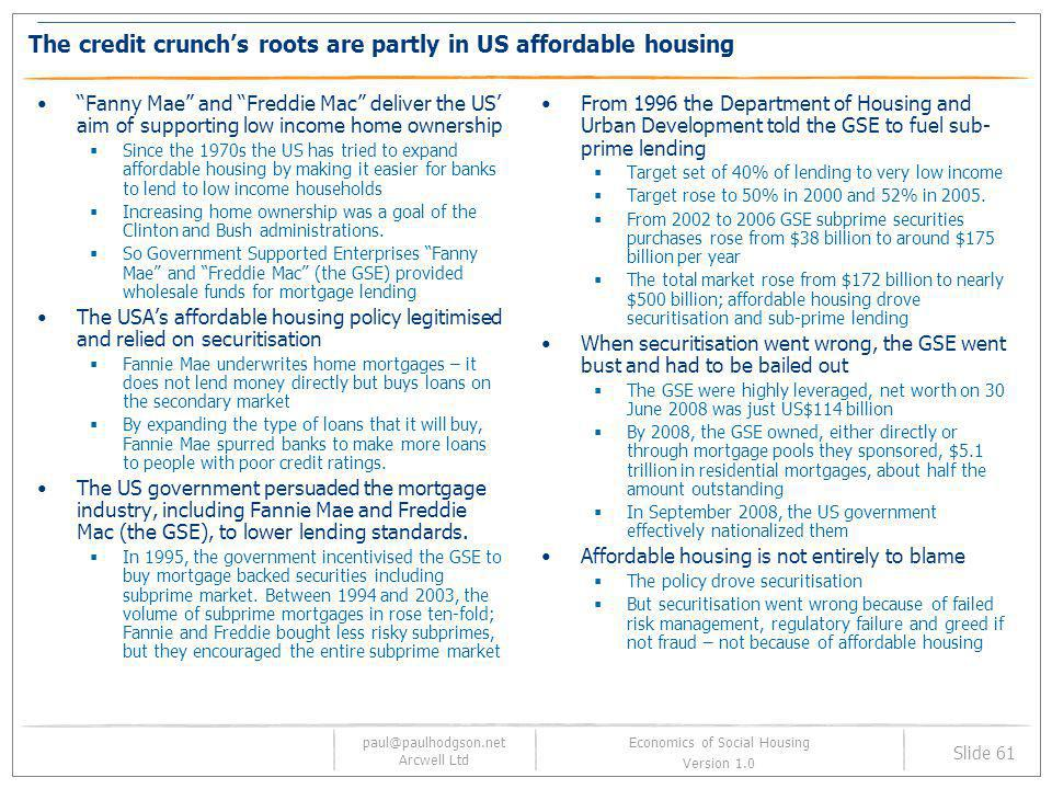 The credit crunch's roots are partly in US affordable housing