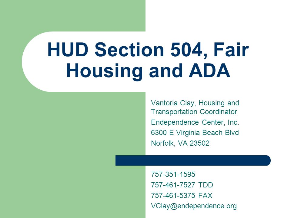 HUD Section 504, Fair Housing and ADA