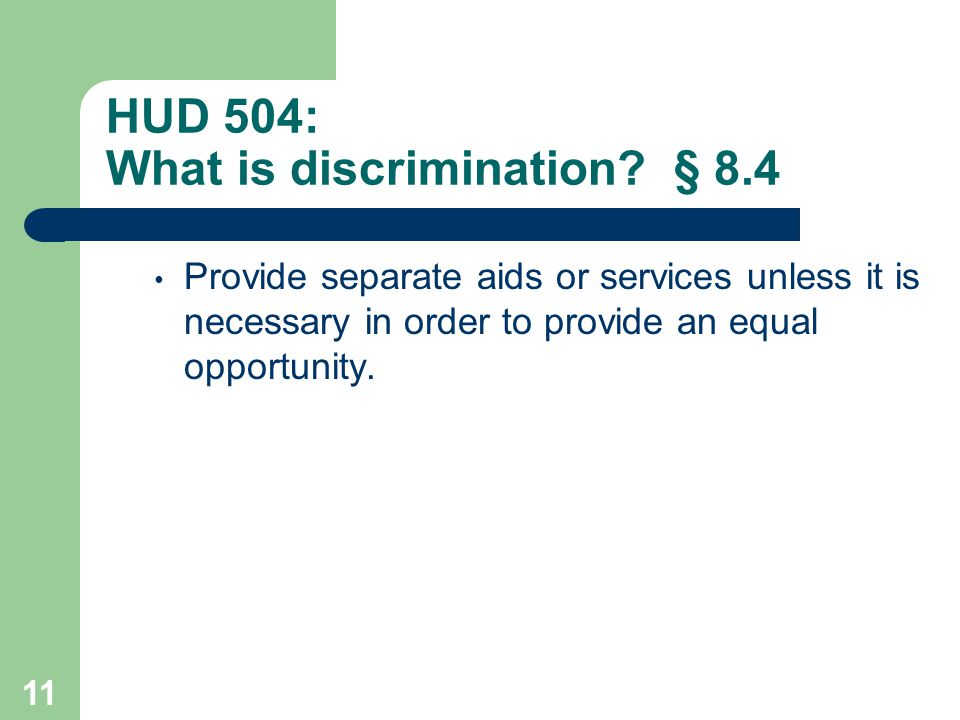 HUD 504: What is discrimination § 8.4