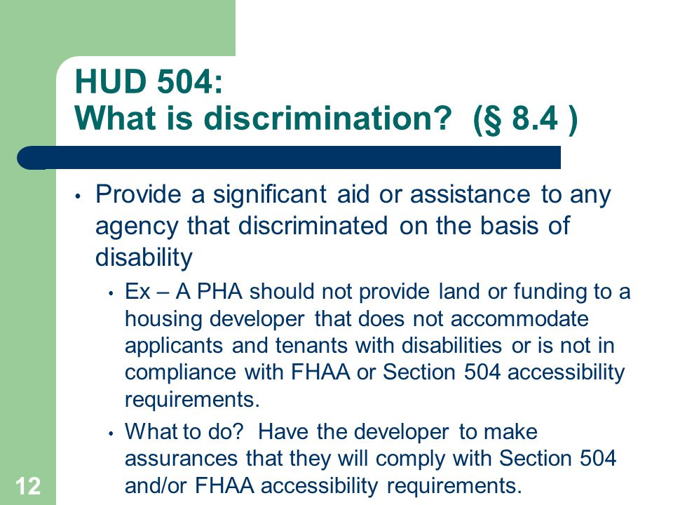 HUD 504: What is discrimination (§ 8.4 )