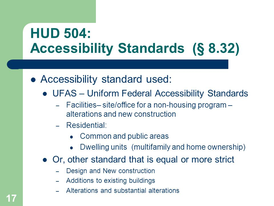 HUD 504: Accessibility Standards (§ 8.32)