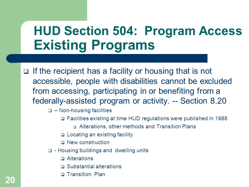 HUD Section 504: Program Access Existing Programs
