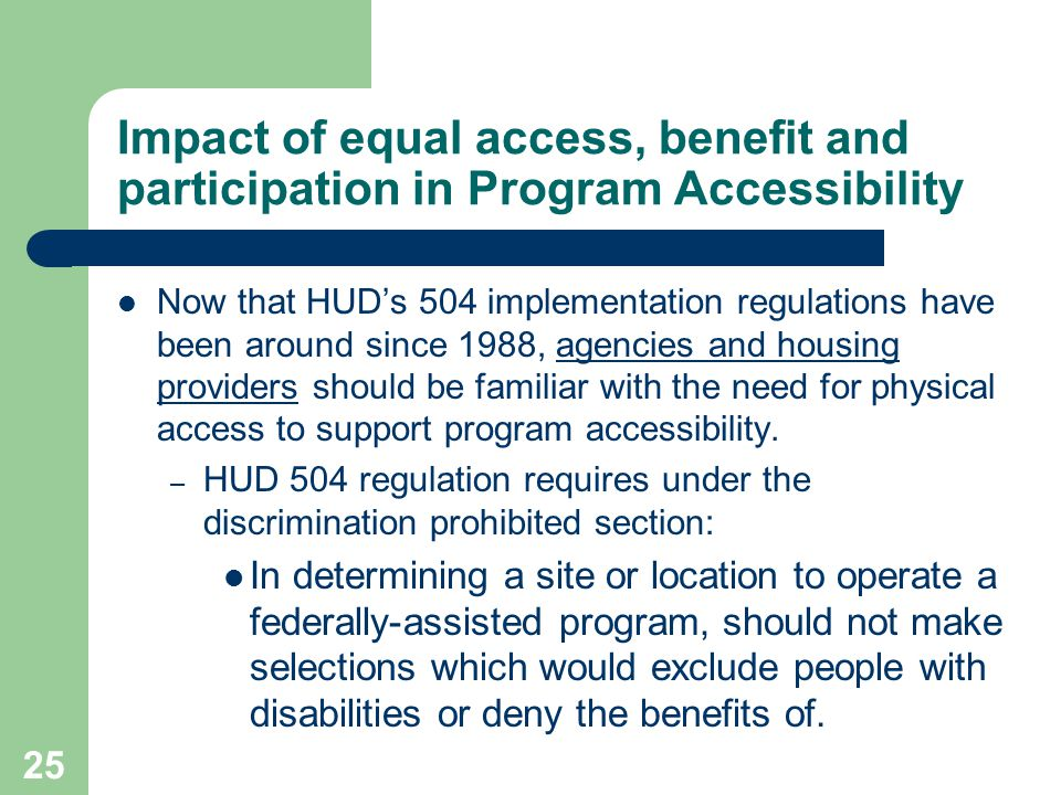 Impact of equal access, benefit and participation in Program Accessibility