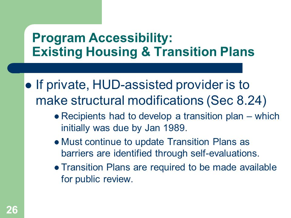 Program Accessibility: Existing Housing & Transition Plans