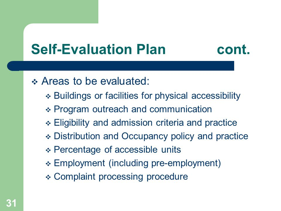 Self-Evaluation Plan cont.