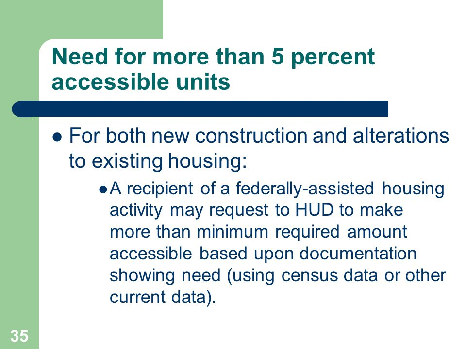 Need for more than 5 percent accessible units
