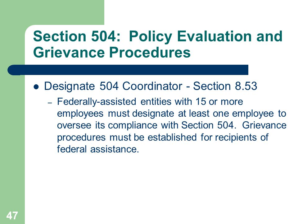 Section 504: Policy Evaluation and Grievance Procedures