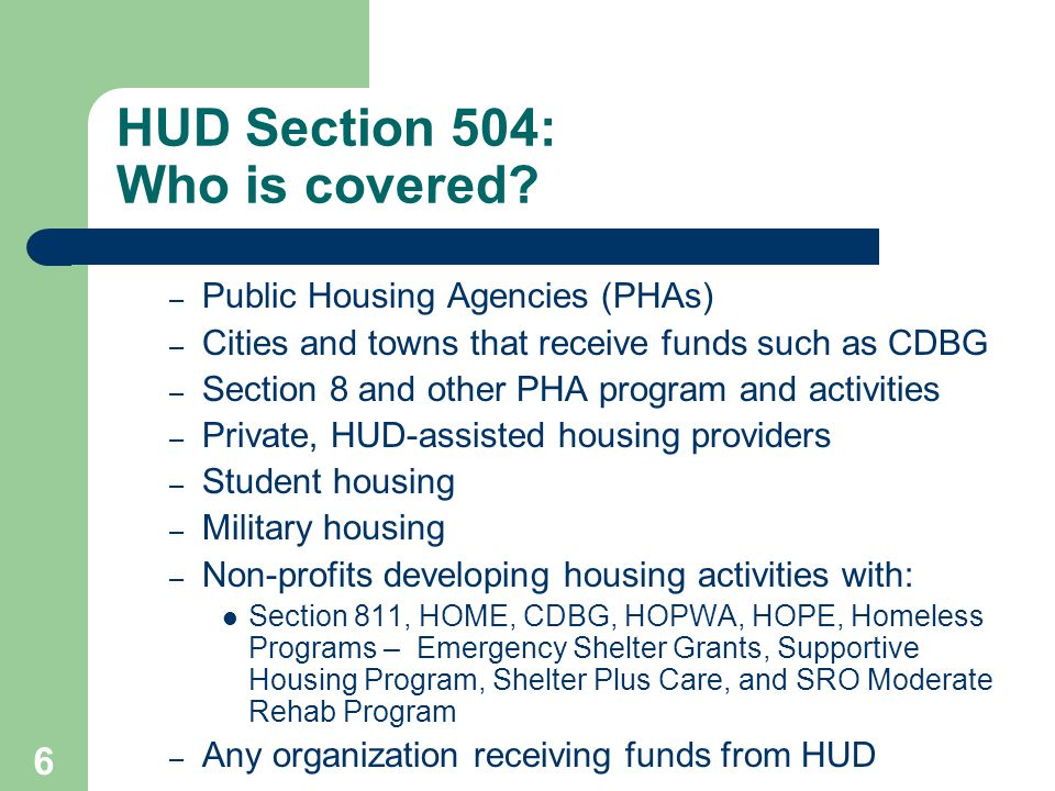 HUD Section 504: Who is covered