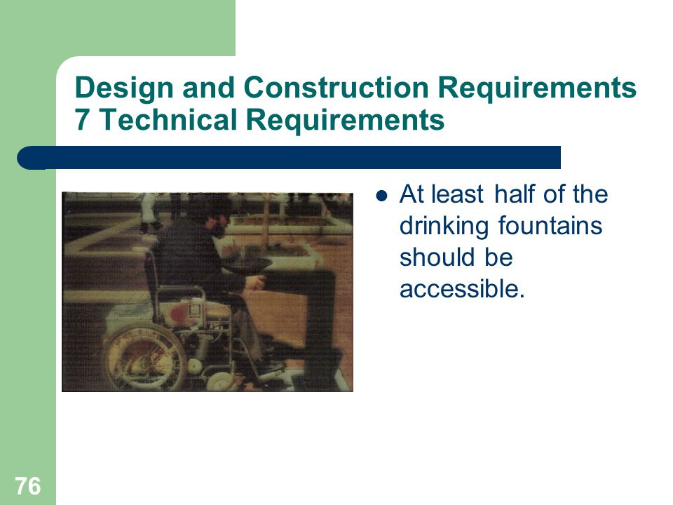 Design and Construction Requirements 7 Technical Requirements