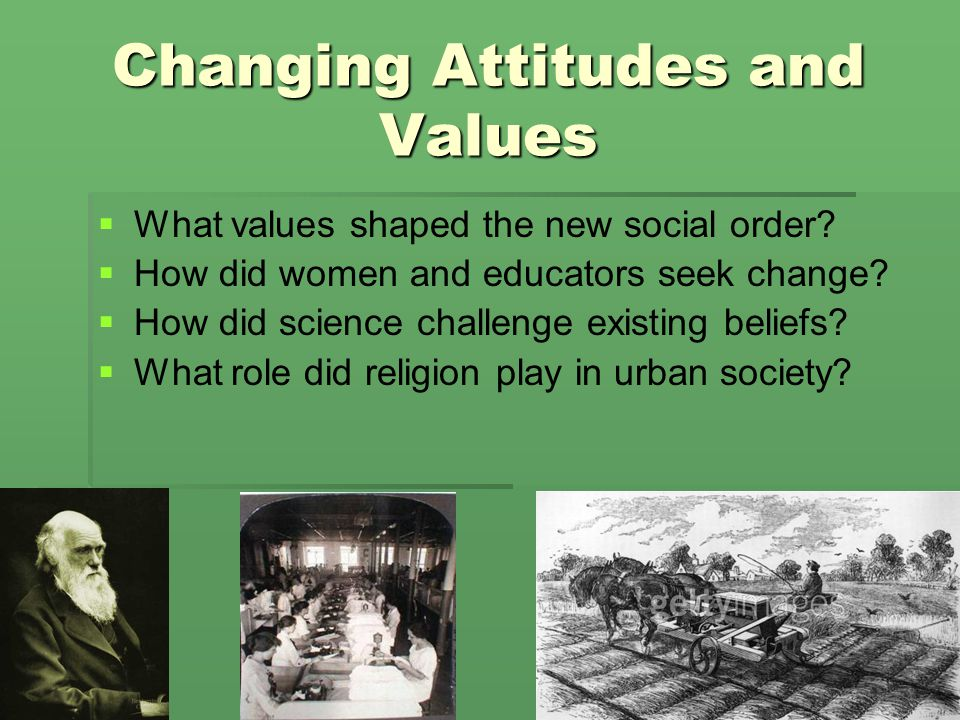 Changing Attitudes and Values