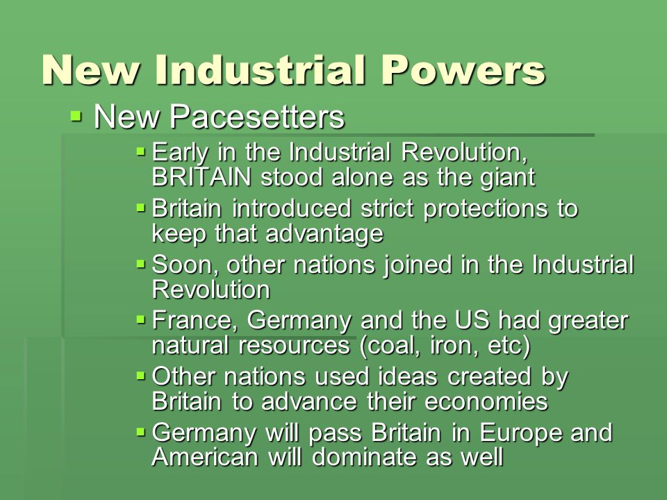 New Industrial Powers New Pacesetters