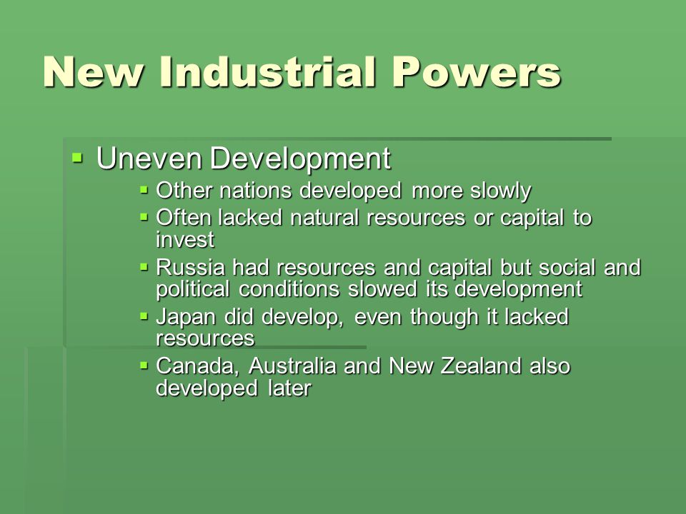 New Industrial Powers Uneven Development