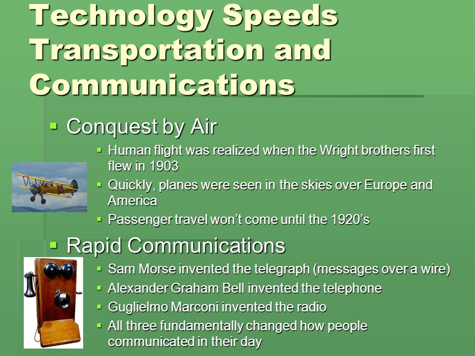 Technology Speeds Transportation and Communications