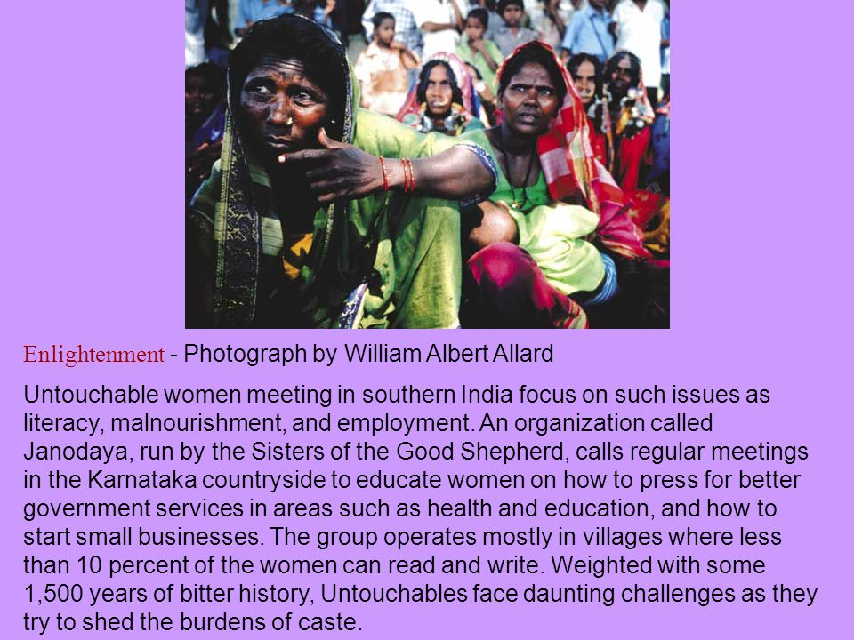 Enlightenment - Photograph by William Albert Allard Untouchable women meeting in southern India focus on such issues as literacy, malnourishment, and employment.