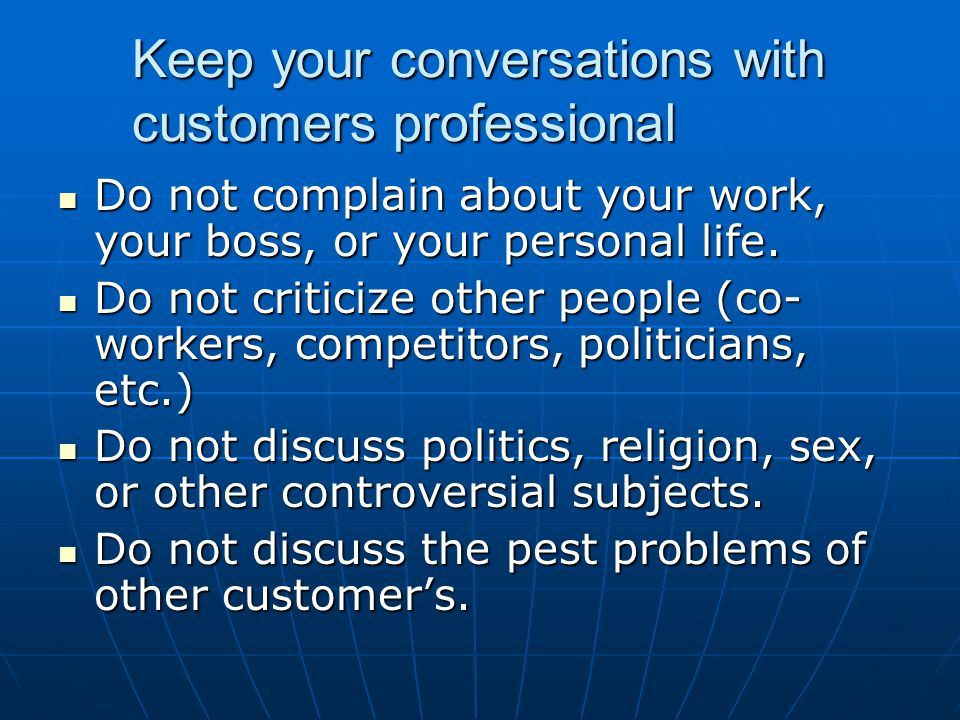 Keep your conversations with customers professional