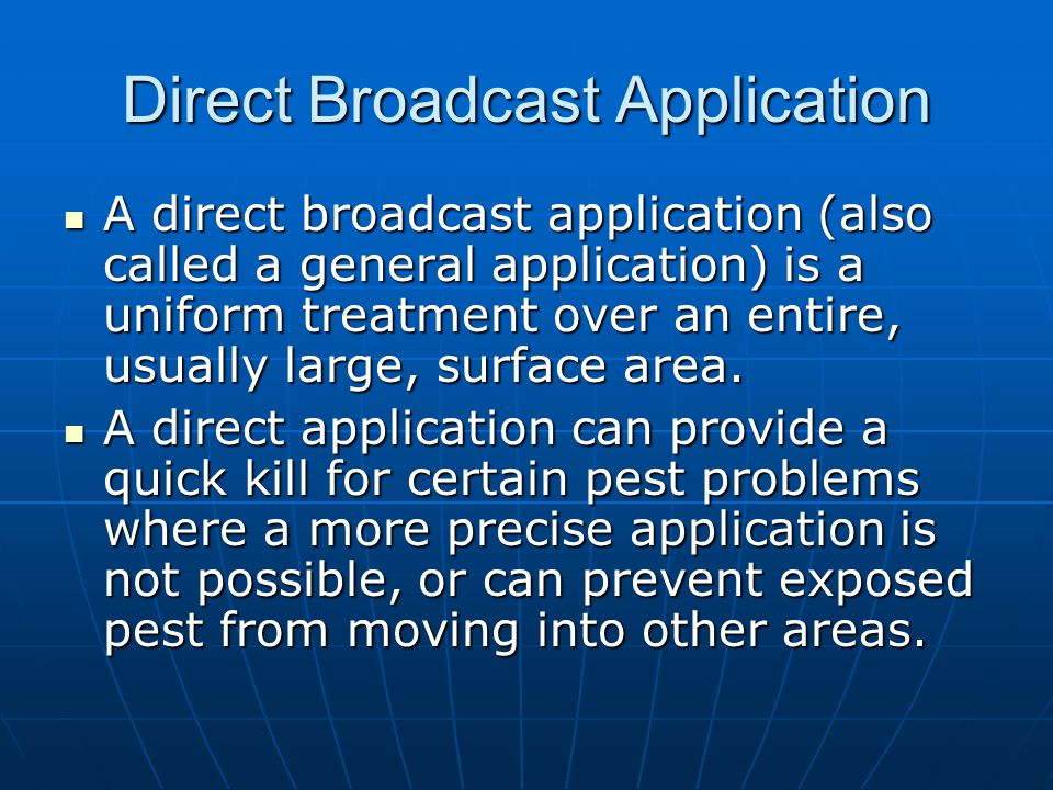 Direct Broadcast Application