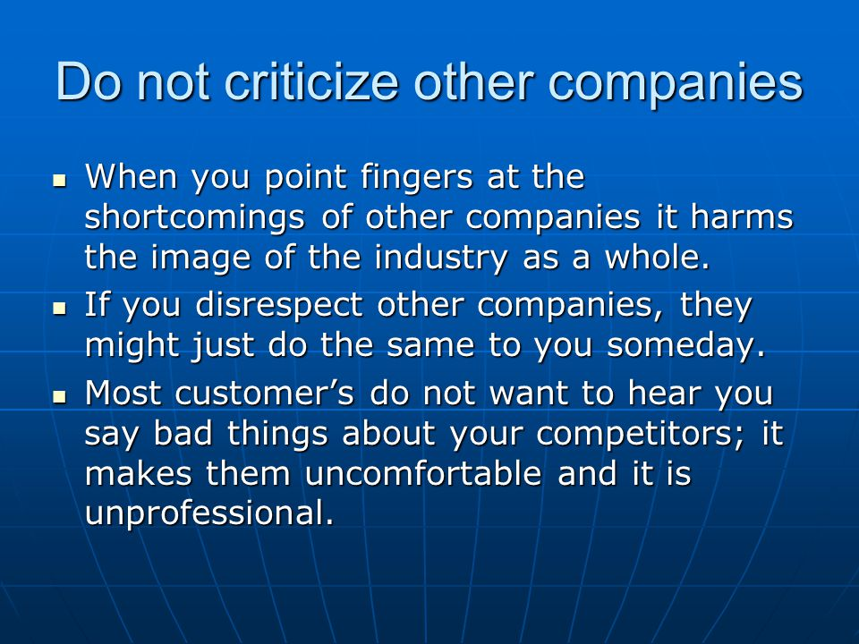 Do not criticize other companies