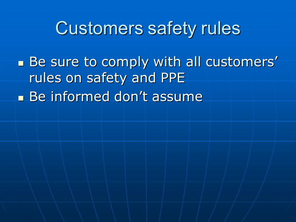 Customers safety rules
