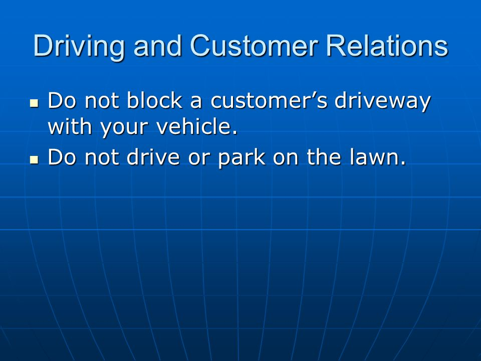 Driving and Customer Relations