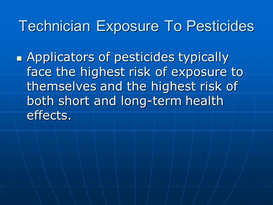 Technician Exposure To Pesticides