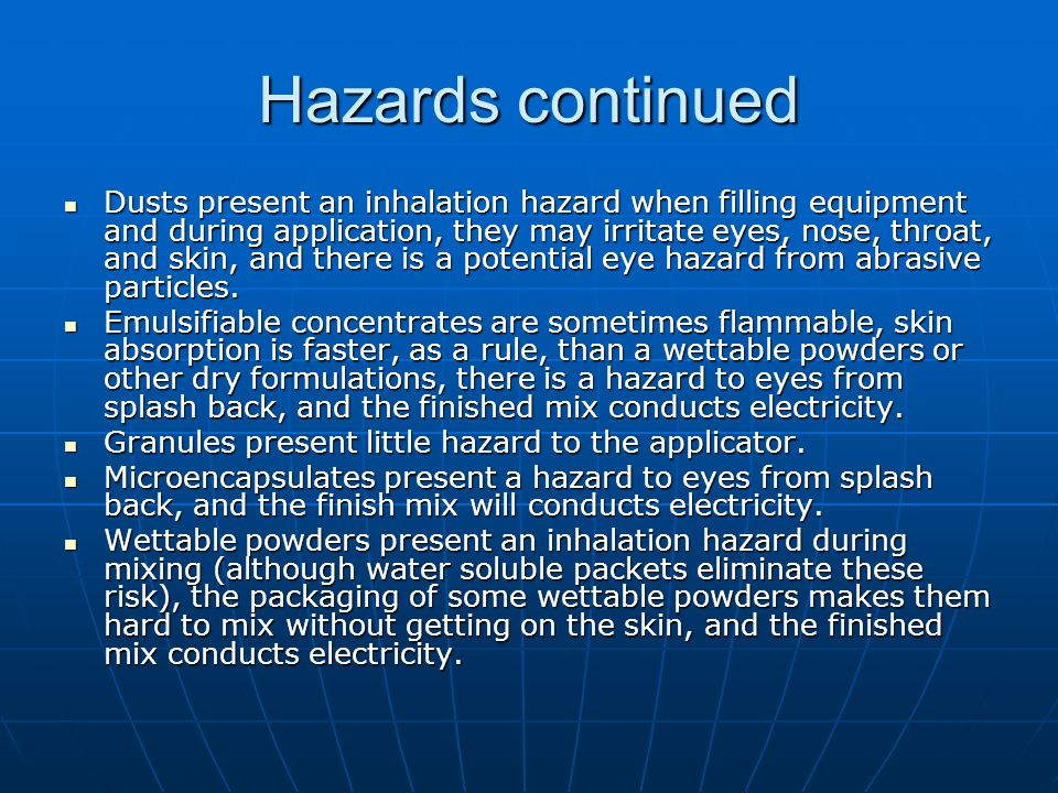 Hazards continued