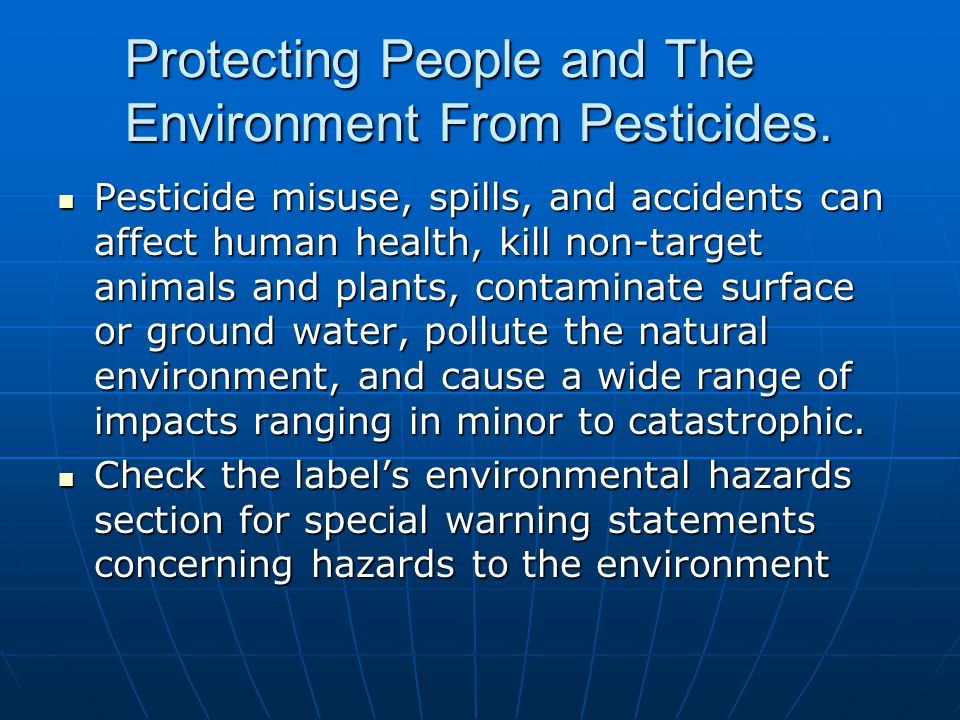 Protecting People and The Environment From Pesticides.