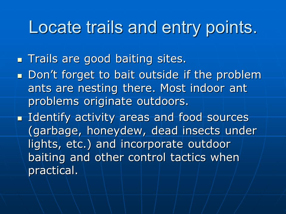 Locate trails and entry points.