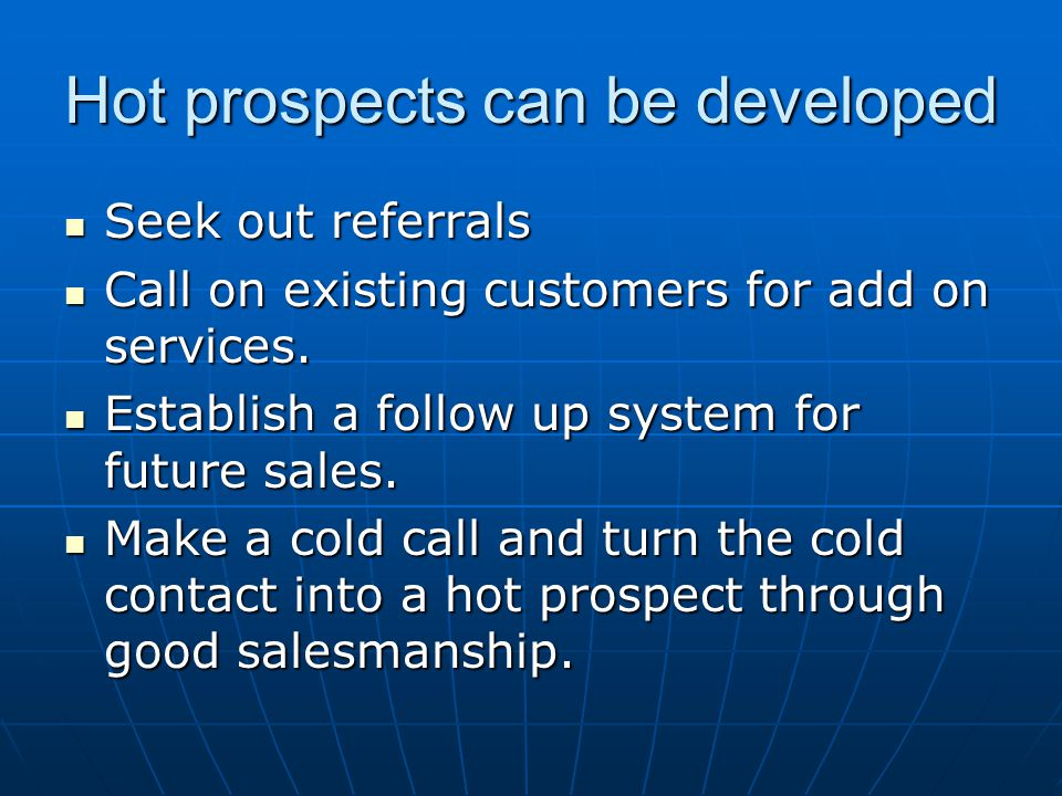 Hot prospects can be developed