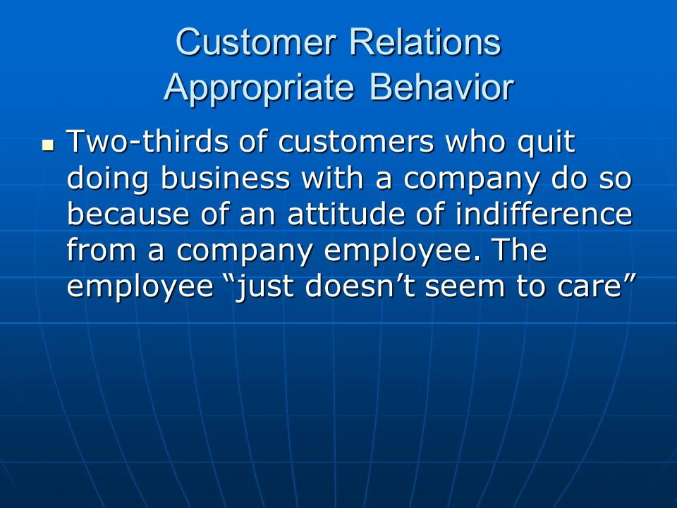 Customer Relations Appropriate Behavior