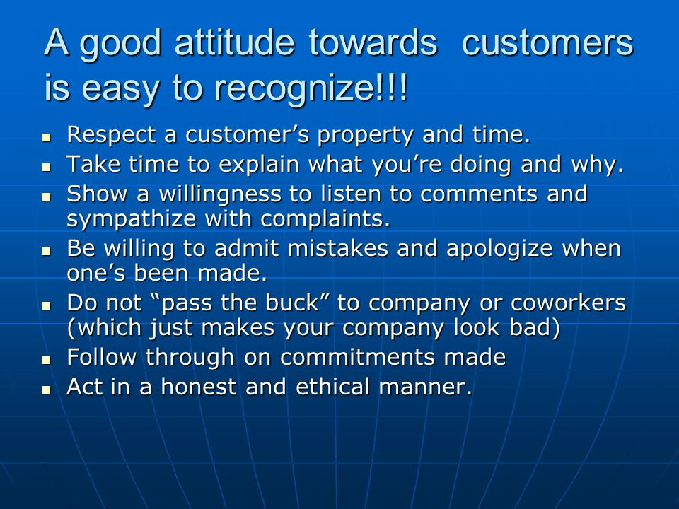 A good attitude towards customers is easy to recognize!!!