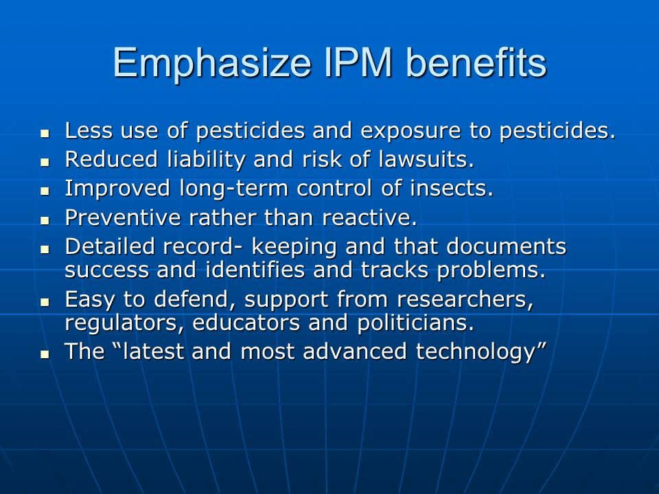 Emphasize IPM benefits