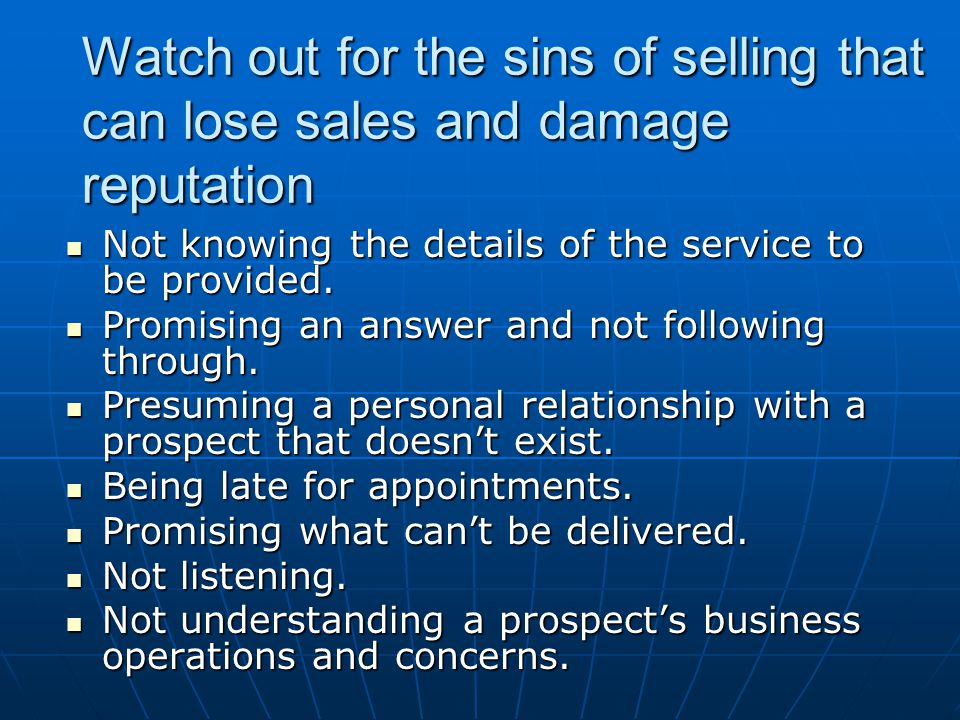 Watch out for the sins of selling that can lose sales and damage reputation