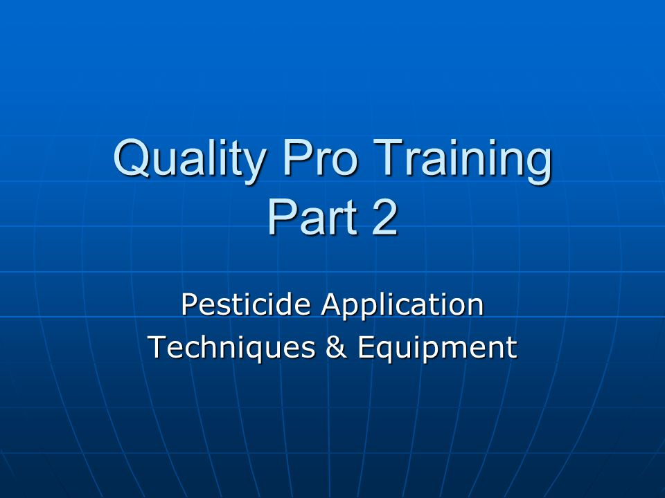 Quality Pro Training Part 2