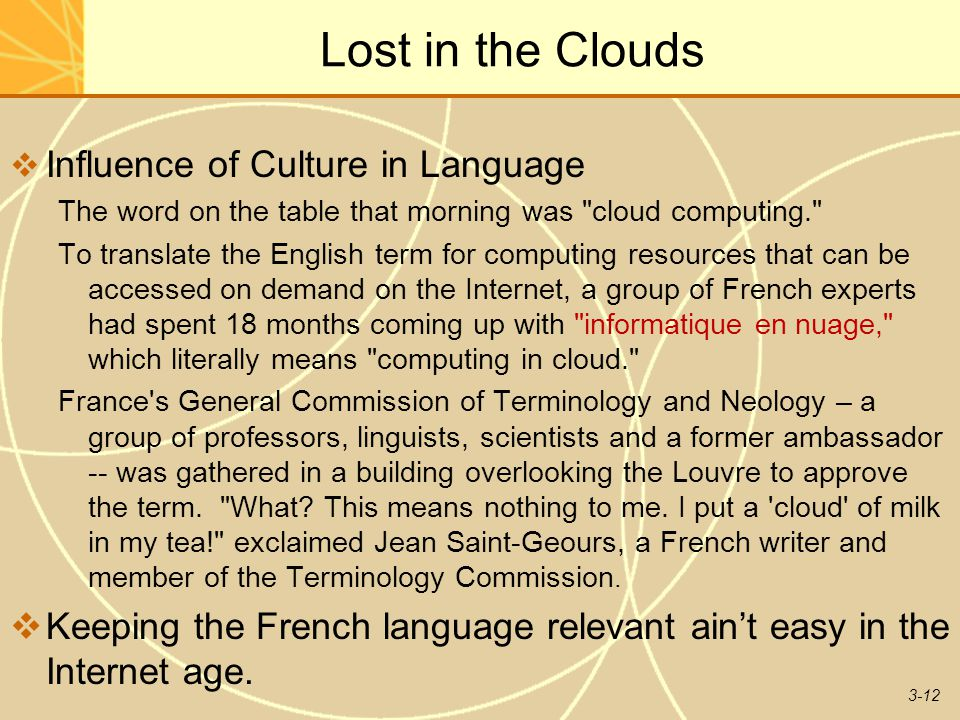 Lost in the Clouds Influence of Culture in Language
