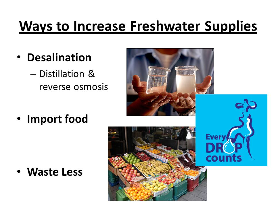 Ways to Increase Freshwater Supplies