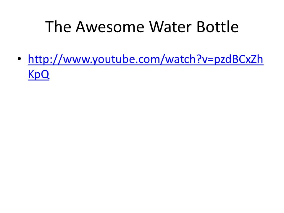 The Awesome Water Bottle