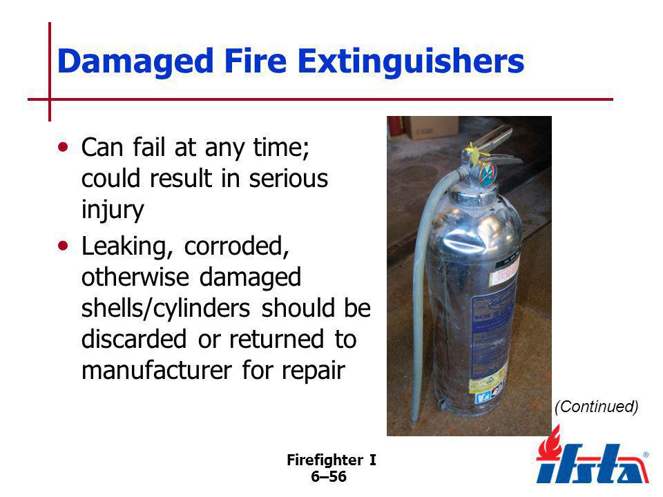 DISCUSSION QUESTION How should a defective fire extinguisher be repaired Firefighter I
