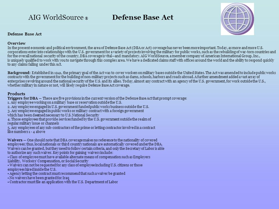 AIG WorldSource ® Defense Base Act
