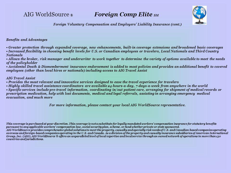 AIG WorldSource ® Foreign Comp Elite SM