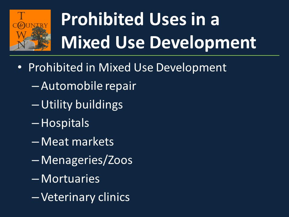 Prohibited Uses in a Mixed Use Development
