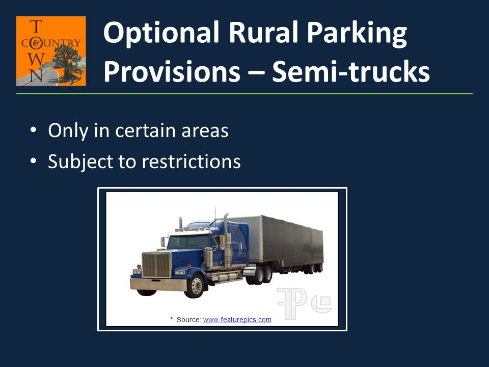 Optional Rural Parking Provisions – Semi-trucks