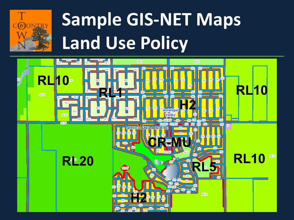 Sample GIS-NET Maps Land Use Policy RL10 RL10 RL1 H2 CR-MU RL10 RL20
