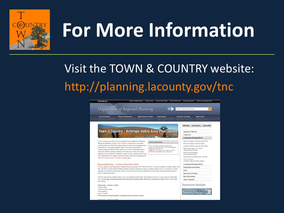 Visit the TOWN & COUNTRY website: http://planning.lacounty.gov/tnc